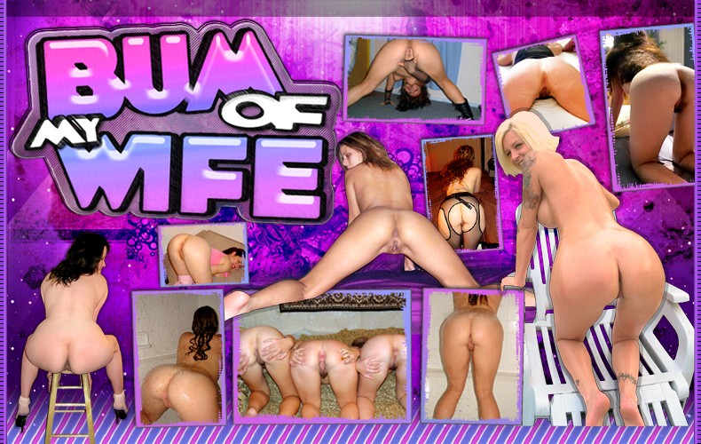 Bum of my wife