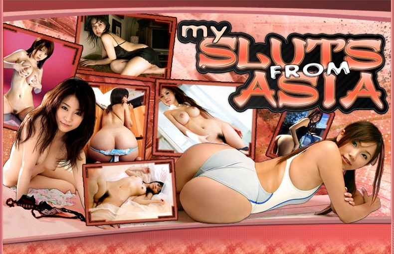 My sluts from asia